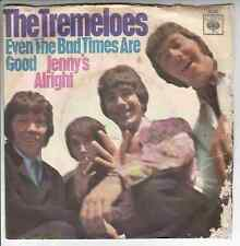 """The TREMELOES - Even the bad times are good > 7"""" Vinyl Single"""