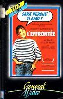 SARA' PERCHE' TI AMO ?  L'EFFRONTEE (1985) VHS General Video Claude Miller