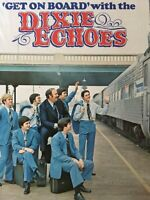 GET ON BOARD with the THE DIXIE ECHOES 1976 vinyl LP MINT+bonus CD Dale Shelnut