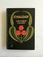 Lafcadio Hearn, KWAIDAN, First Edition (1904), VG