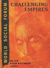 World Social Forum: Challenging Empires