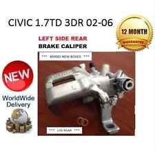 HONDA CIVIC REAR BRAKE CALIPER 1.7TD 2002-2006 LEFT 43019S6MA01 CALIPER
