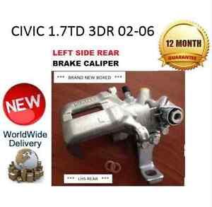 HONDA CIVIC 1.7 TD 3DR 2002-2006 REAR BRAKE CALIPER NEW LHS LEFT 43019S6MA01