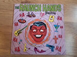 """The Raunch Hands,""""Payday"""",1989 U.S.A. Album,Insert,Garage Rock."""