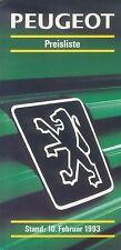 Peugeot Preisliste 10.2.93 price list 1993 106 205 309 405 605 Auto PKWs Preise