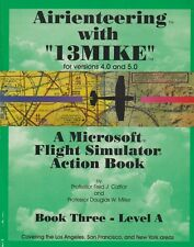 Airienteering With 13 Mike - Microsoft Flight Simulator Book 3 - Level A (1995)