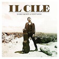 IL CILE - SIAMO MORTI A VENT'ANNI - CD SIGILLATO 2012