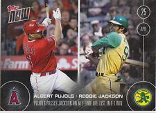2016 Topps NOW 38 Albert Pujols passes Reggie Jackson HR 4/25 ONLY 527 Printed