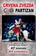 Veciti Plam Rukometnog Derbija : Crvena Zvezda - Partizan by Zivko Bojanic...