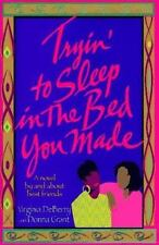 Tryin' to Sleep in the Bed You Made by DeBerry, Virginia, Grant, Donna, Good Boo