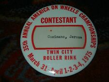 35TH ANNUAL AMERICA ON WHEELS CHAMPIONSHIPS TWIN CITY 1975 ROLLER SKATING BUTTON