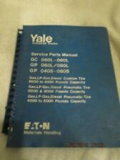 Factory YALE Forklift GC GP 060L 040S Gas or LP 6-8000 LBS Service Parts Manual