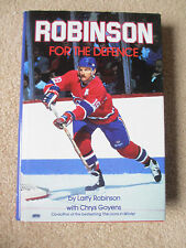 ROBINSON FOR THE DEFENCE 1988 1st Edition HC BOOK Larry Robinson Montreal
