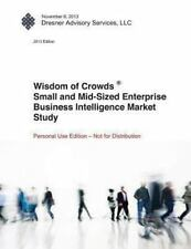 Wisdom of Crowds Small and Mid-Sized Enterprise Business Intelligence Market...