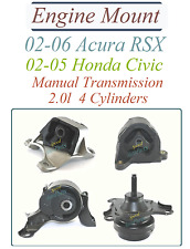 Motor Mount + Transmission 02-05 Honda Civic, 02-06 Acura RSX 2.0L4 Manual 4 pc