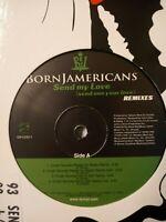 "Born Jamericans – Send My Love (Remixes) - 12"" Vinyl Single 1997"