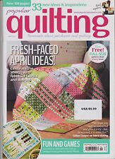 POPULAR QUILTING MAGAZINE APRIL 2014, PASSIONATE ABOUT PATCHWORK AND QUILTING.