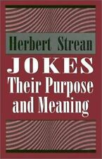 NEW - Jokes: Their Purpose and Meaning by Strean, Herbert S.
