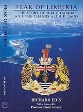 PEAK OF LIMURIA: DIEGO GARCIA & CHAGOS ARCHIPELAGO indian ocean history biot