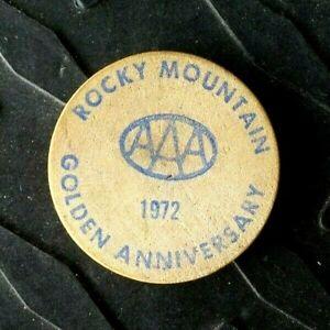 1972 COLORADO ROCKY MOUNTAIN AAA AMERICAN AUTO ASSN GOLDEN ANNIV WOODEN NICKEL