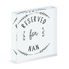 Reserved For Nan Acrylic Photo Block Frame Funny Grandma Joke