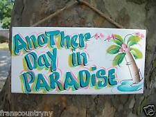 TROPICAL BEACH POOL ANOTHER DAY IN PARADISE SIGN PLAQUE