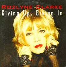 ROZLYNE CLARKE - Giving up, giving in CDS 2TR 1994 EURODANCE RARE!