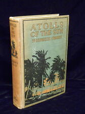 Atolls Of The Sun F. O'Brien Tahiti Travels Lamoni Iowa Mormons Tattoos  1922