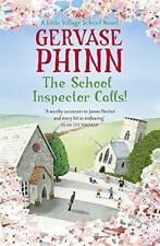 The School Inspector Calls: A Little Village School Novel by Phinn, Gervase | Pa