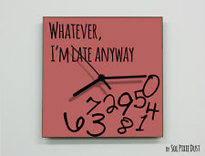 Whatever I'm Late Anyway / Square Marsala - Wall Clock