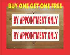 "BY APPOINTMENT ONLY 6""x24"" REAL ESTATE RIDER SIGNS Buy 1 Get 1 FREE 2 Sided"