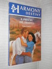 IL PRINCIPE DEL DESERTO Sybille Garrett Harlequin Mondadori 1994 harmony destiny
