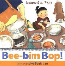 Bee-Bim Bop! by Linda Sue Park (2005, Reinforced)