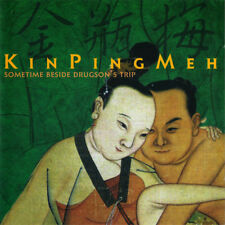 Kin Ping Meh -Chapter Three Sometime beside drugsons trip NEW CD