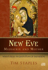New Eve, Mediatrix, and Mother ~ Tim Staples CD