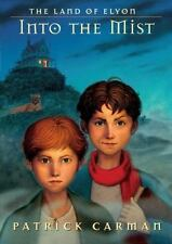 The Land of Elyon: Into the Mist, Carman, Patrick, Good Book