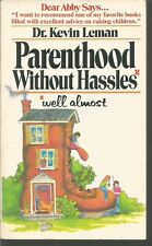 Parent Hood Without Hassles Well Almost Kevin Leman, PB 1979