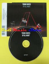CD Singolo YOUNG KNIVES Up all night 2008 eu TRASGRESSIVE no lp mc dvd(S12)