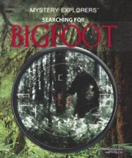 Searching for Bigfoot (Mystery Explorers)