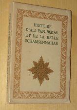 Mardrus Histoire d'Ali Ben-Bekar et de la belle Schamsennahar ed Piazza 1926