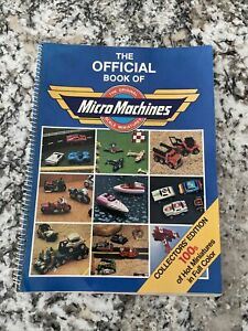 The Official Book Micro Machines Collectors Edition Original Scale Miniatures
