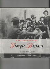 GIORGIO BASSANI STUDENTE DELL'ARIOSTO con numerose fotografie e manoscritti