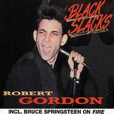 ROBERT GORDON - BLACK SLACKS NEW CD