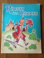 RIQUET A LA HOUPE - ILLUSTRATIONS par Gilbert Dauphin - EDITION ORIGINALE - RARE