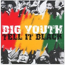 Big Youth - Tell It Black (cd ) 2000 Snapper Music. UNWRAPPED, BUT IN MINT COND.