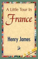 A Little Tour in France (Paperback or Softback)