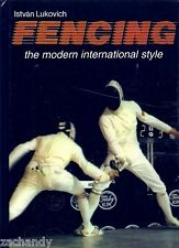 Istvan Lukovich FENCING MODERN INTERNATIONAL STYLE