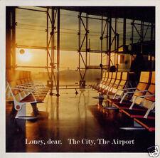 "LONEY DEAR The City, The Airport 2006 UK vinyl 7"" NEW/UNPLAYED"