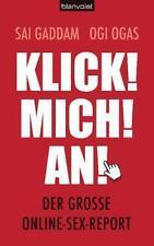 Gaddam, Dai: Klick! Mich! An! - Der grosse Online-Sex-Report
