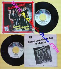 LP 45 7'' SUE SAAD AND THE NEXT Gimme love pain It's gotcha 1980 no cd mc dvd *
